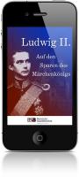 "Augmented-Reality-App ""Ludwig II."" der Bayerischen Staatsbibliothek"