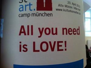 All you need is LOVE - das stARTcamp 2013 in München